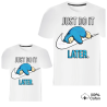 T-shirt homme & garçon - Imprimé Just Do It Later - 100% coton